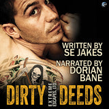 Dirty Deeds (An Extreme Escapes, Ltd. Story)