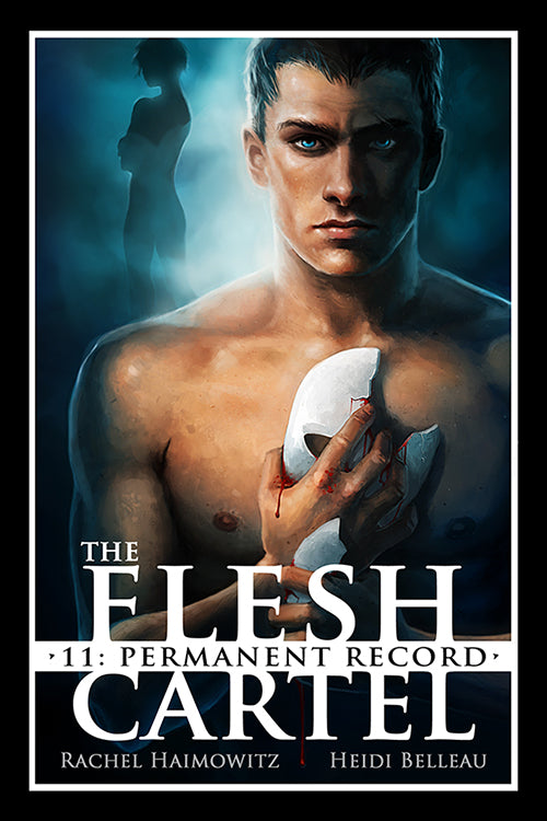 The Flesh Cartel #11: Permanent Record