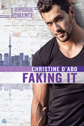 Faking It (A Ringside Romance Novel)