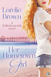 Her Hometown Girl (A Belladonna Ink novel)