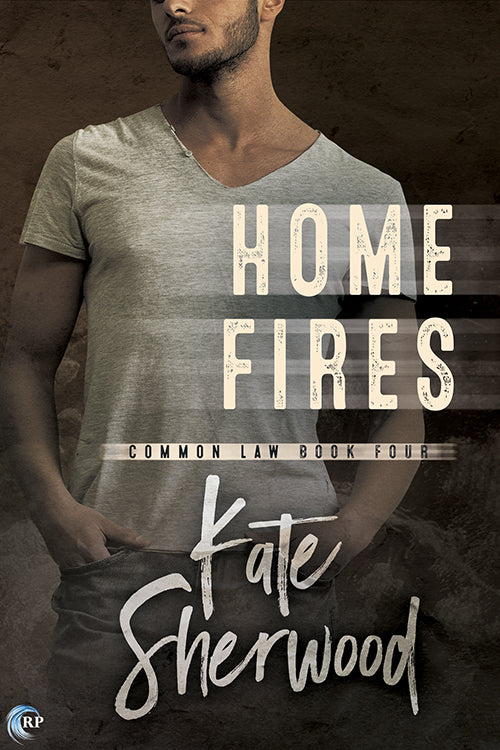 Home Fires (Common Law, #4)