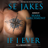 If I Ever (Hell or High Water, #4)