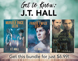Bundle: Get to Know: J.T. Hall