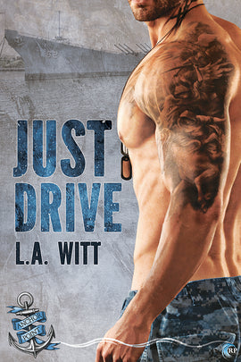 Just Drive (Anchor Point, #1)