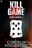 Kill Game (Seven of Spades, #1)