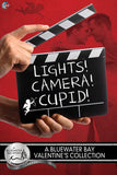 Lights, Camera, Cupid! (A Bluewater Bay Valentine's Day Anthology)