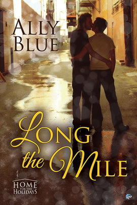 Long the Mile (A Holiday Charity Novella)