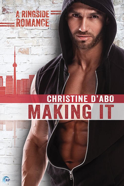 Making It (A Ringside Romance novel)