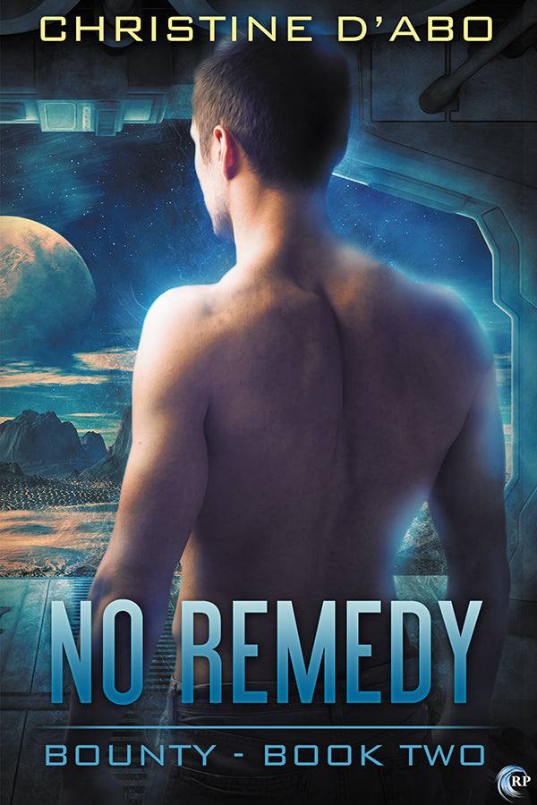 No Remedy (Bounty, #2)