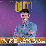 Out! (A Shamwell Tales Novel)