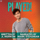 Played! (A Shamwell Tales Novel)