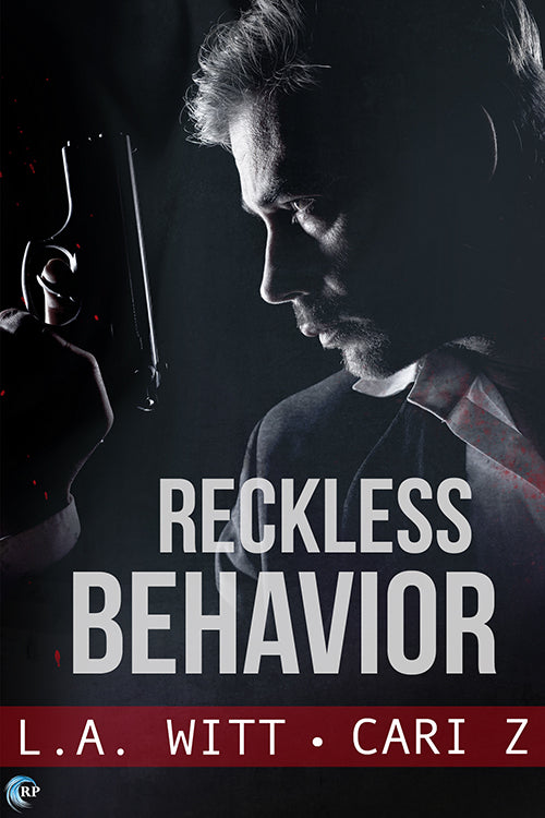 Reckless Behavior (Bad Behavior, #3)