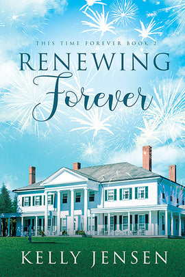 Renewing Forever (This Time Forever, #2)