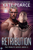 Retribution (Tribute, #2)