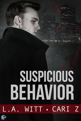 Suspicious Behavior (Bad Behavior #2)