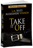 Take It Off - Inventory Clearance Paperback!