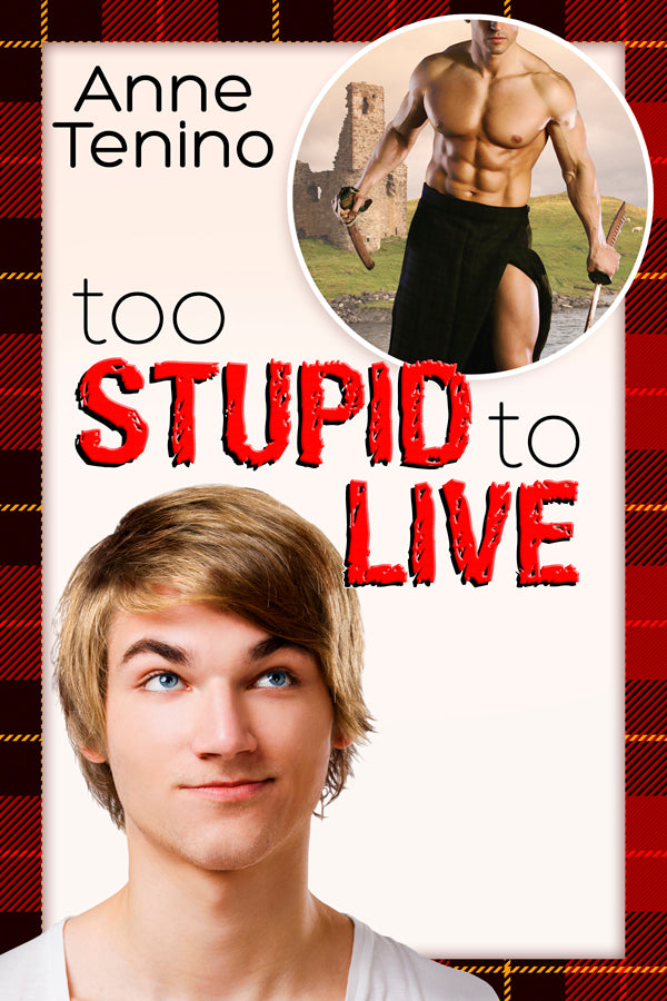 Too Stupid to Live (A Romancelandia Novel)