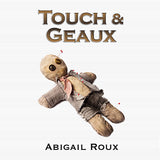 Touch & Geaux (Cut & Run, #7)