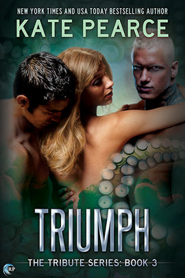 Triumph (Tribute, #3)