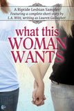 What This Woman Wants (A Riptide Lesbian Sampler)