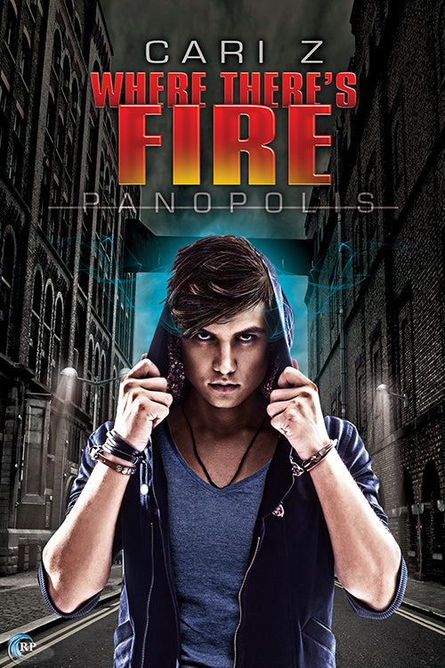 Where There's Fire (Panopolis, #2)