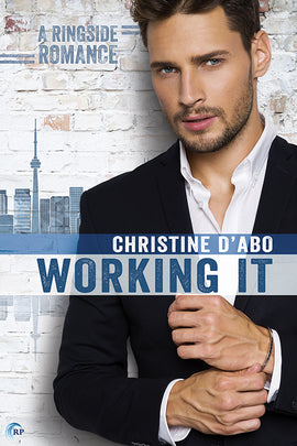 Working It (A Ringside Romance story)