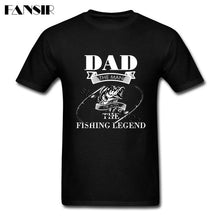 Load image into Gallery viewer, DAD THE FISHING LEGEND T-SHIRT