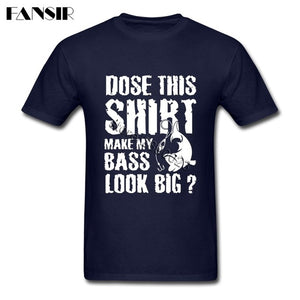 MY BASS LOOK BIG T-SHIRT
