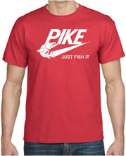 Load image into Gallery viewer, PIKE JUST FISH IT T-SHIRT