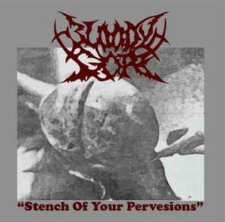BLOODY GORE - Stench of your perversion CD