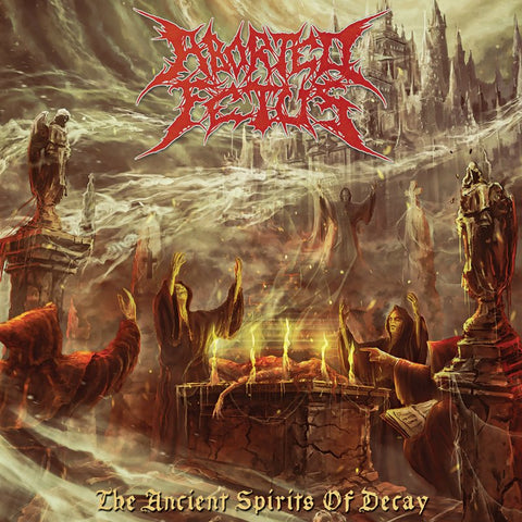 ABORTED FETUS - The Ancient Spirits of Decay CD