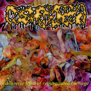DYSMENHORREA - Cadaveric Feast of Regurgitated Carnage CD