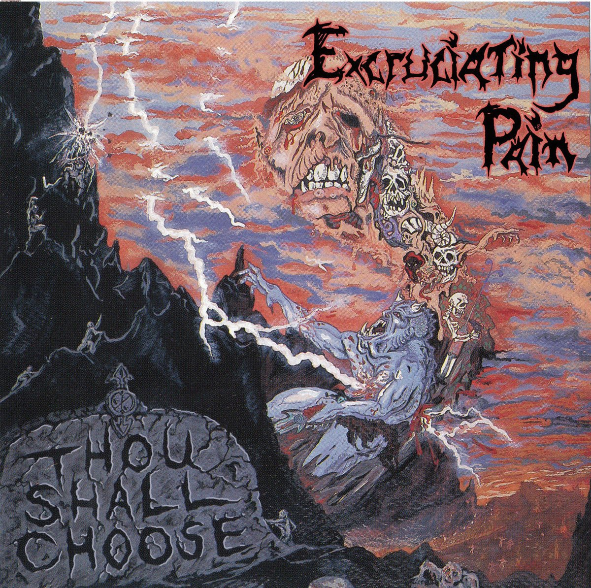 EXCRUCIATING PAIN - Thou Shall Choose CD