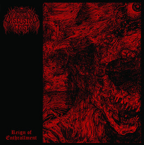 DISGUSTED GEIST - Reign of Enthrallment CD