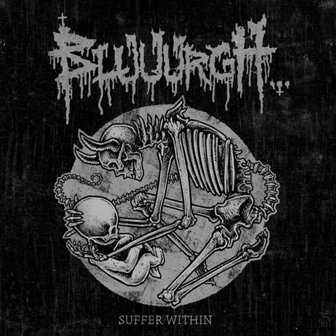 BLUUURGH - Suffer Within 25 Years of Suffering CD