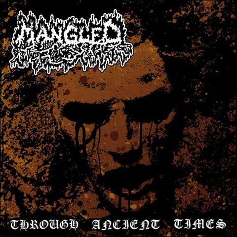 MANGLED - Through Ancient Times 2CD