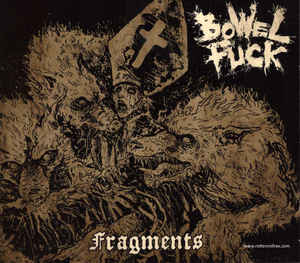 BOWELFUCK - Fragments CD