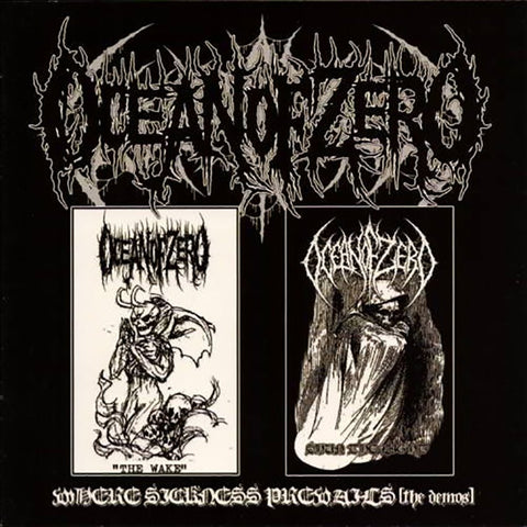 OCEAN OF ZERO – Where Sickness Prevails (The Demos) CD
