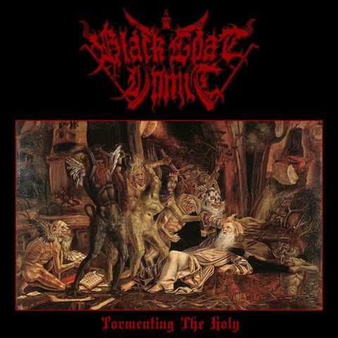 BLACK GOAT VOMIT - Tormenting The Holy MCD