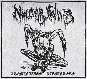 NUCLEAR WINTER - Abomination Virginborn MCD (Solid Digisleeve)