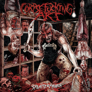 CORPSEFUCKING ART - Splatterphobia CD