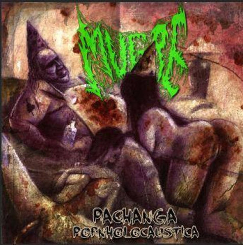 MUGRE - Pachanga Pornoholocuastica CD