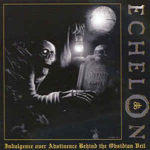 ECHELON - Indulgence Over Abstinence Behind the Obsidian Veil CD*