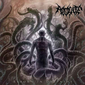 ABDICATE - Reborn In Dyspathy CD
