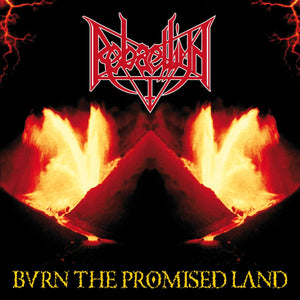 REBAELLIUN - Burn The Promised Land CD