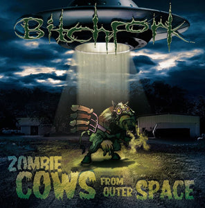 BITCHFORK - Zombie Cows From Outer Space CD