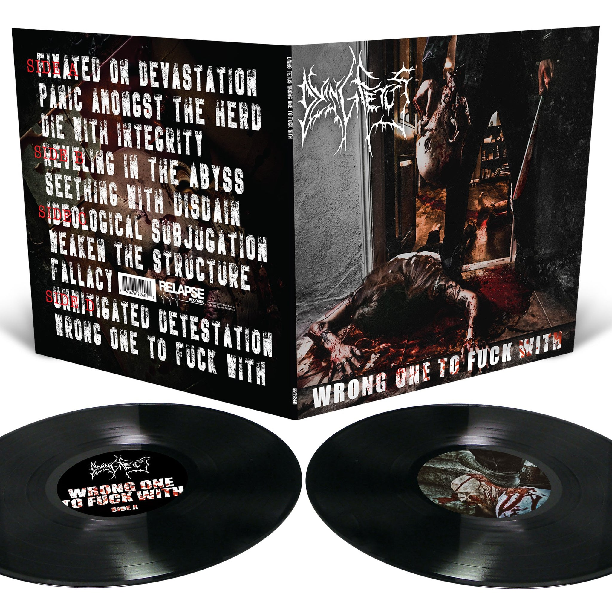 DYING FETUS - Wrong One to Fuck With 2LP