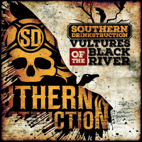 SOUTHERN DRINKSTRUCTION - Vultures Of The Black River CD