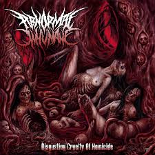 ABNORMAL INHUMANE - Disgusting Cruelty of Homicide CD# Reissue