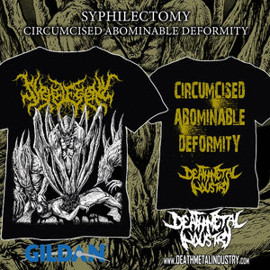 SYPHILECTOMY - Circumcised Abominable Deformity [T-Shirt]